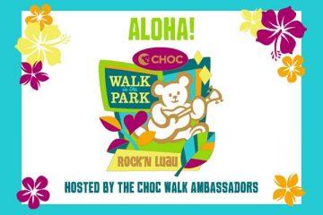 CHOC Walk Ambassadors' Rock'N Luau